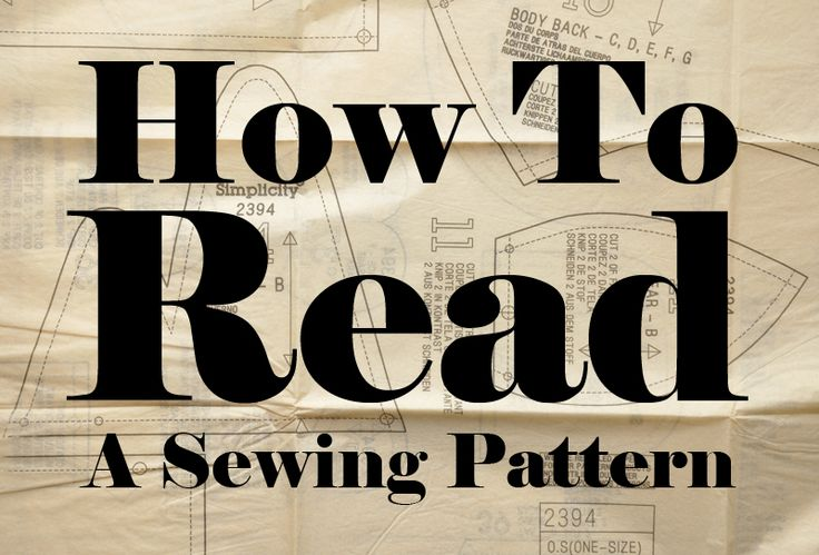 Learn to Read a Sewing Pattern | Sweetbriar Sisters
