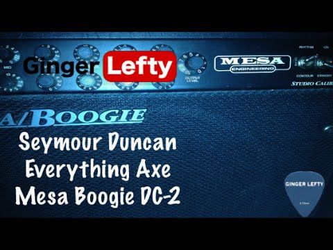 Seymour Duncan Everything Axe Pickup Set (JB Jr, Duckbucker, Lil' 59) into Mesa Boogie DC-2 - YouTube