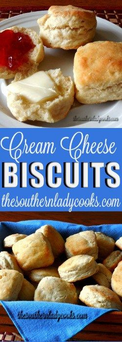 CREAM CHEESE BISCUITS - The Southern Lady Cooks