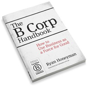The B Corp Handbook is now available @bwbooks