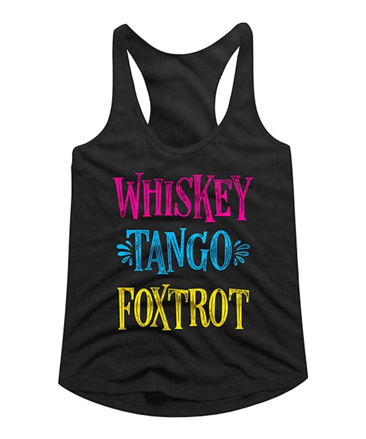 Take a look at this Black 'Whiskey Tango Foxtrot' Racerback Tank today!