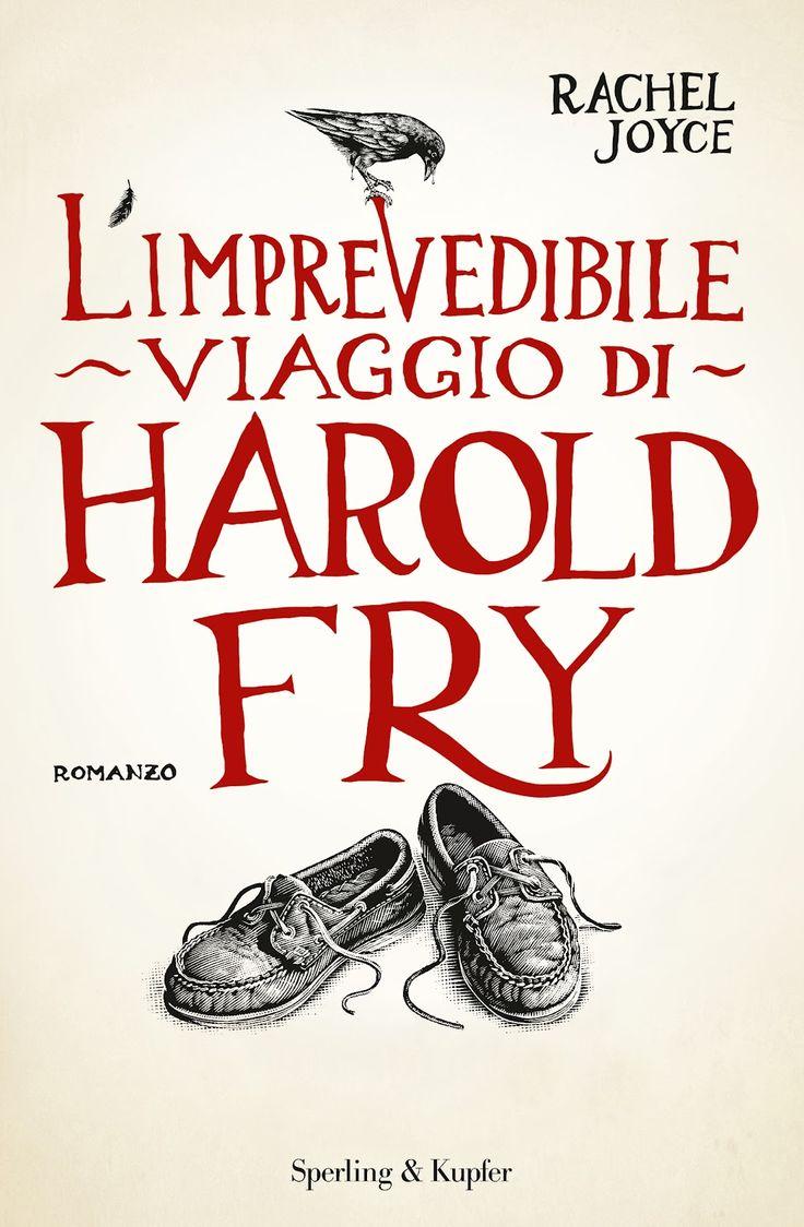 L'imprevedibile viaggio di Harold Fry - Rachel Joyce - 221 recensioni su Anobii