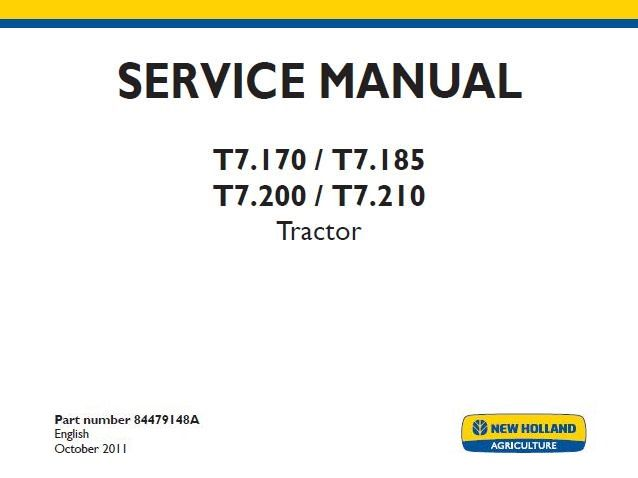 NEW HOLLAND T7.170 T7.185 T7.200 /& T7.210 Tractor Workshop Service Repair Manual