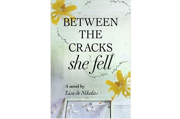 "Must-read books of 2015: ""Between the Cracks She Fell"" by Lisa de Nikolits:  Between the Cracks She Fell is about a woman who falls off the grid and the explosive consequences of betrayal, survival in troubled times, and the pervasiveness of religious domination. $22.95"