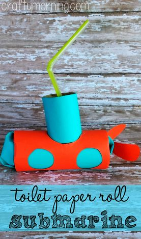 Toilet Paper Roll Submarine Craft for Kids - Crafty Morning