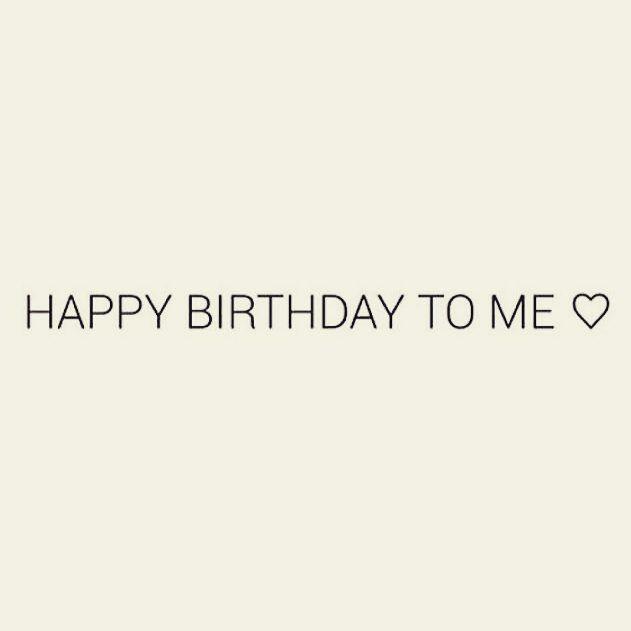 Pin By Aȶǟʀǟ Mɨӄʊ On Happy Birthday To Me Quotes