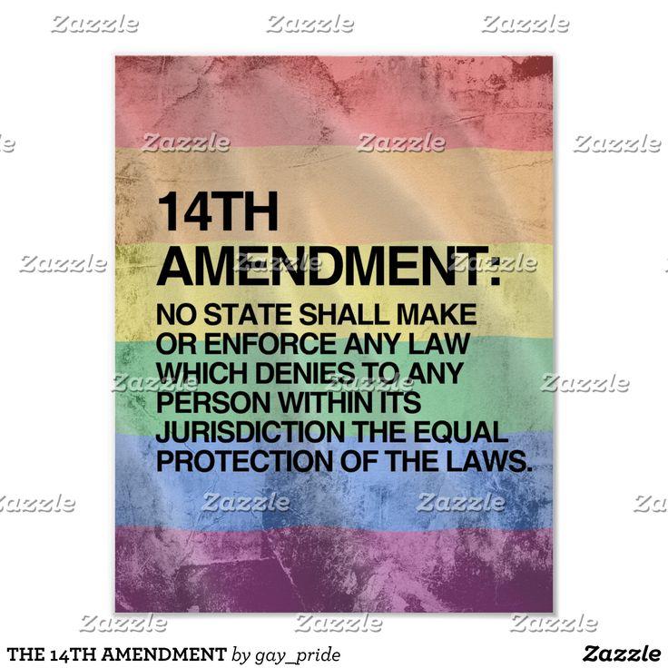 THE 14TH AMENDMENT POSTER ✌🏻👨❤️💋👨👫👩❤️💋👩