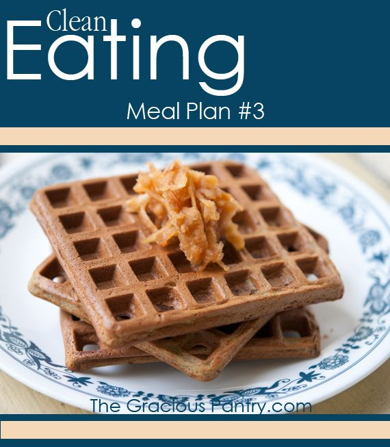 Clean Eating Meal Plans #3 #cleaneating #eatclean #mealplans #cleaneatingmealplans