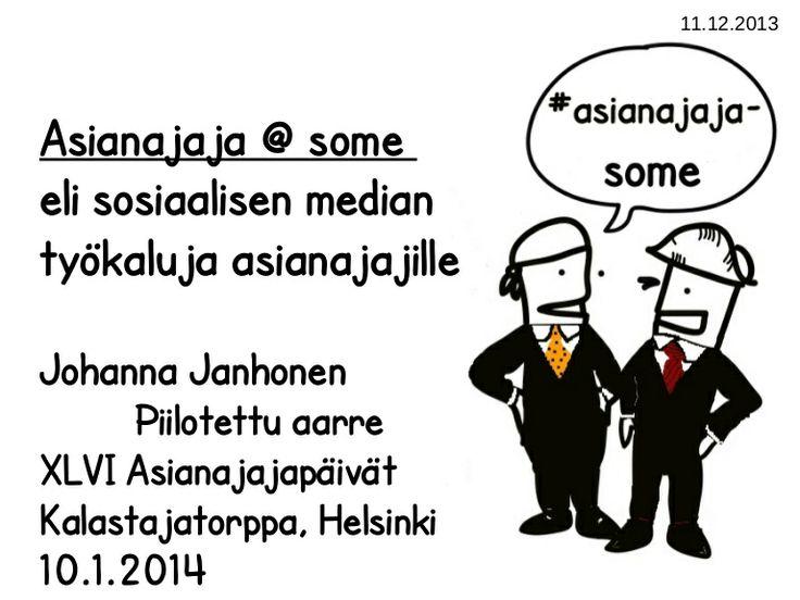 Asianajajasome-esitys (joka pidetään 10.1.2014 Asianajajapäivillä) by Johanna Janhonen via slideshare