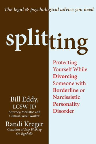 Bestseller Books Online Splitting: Protecting Yourself While Divorcing Someone with Borderline or Narcissistic Personality Disorder Bill Eddy LCSW  JD, Randi Kreger $12.21  - http://www.ebooknetworking.net/books_detail-1608820254.html