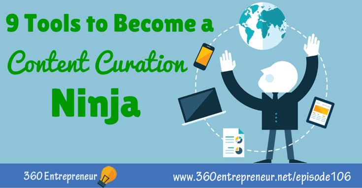 TSE 106: 9 Tools to Become a Content Curation Ninja http://bit.ly/TSE_106 #ContentCuration #Content #ContentMarketing #Blogging