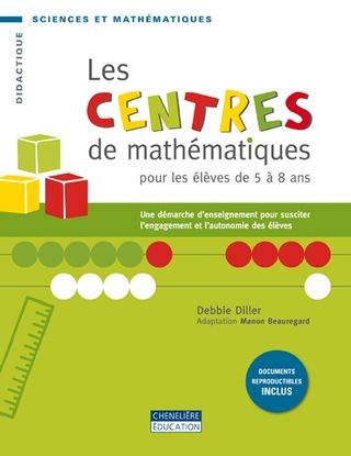 Les centres de mathématiques - éd. Chenelière - à consulter