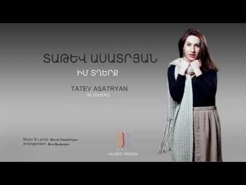 Tatev Asatryan - Im Tgherq