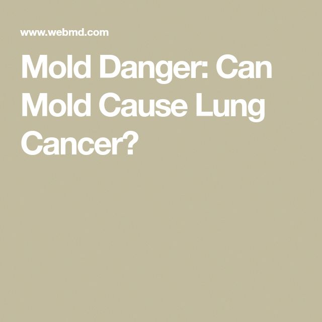 Mold Danger Can Cause Lung Cancer Foods To Fight Healthy