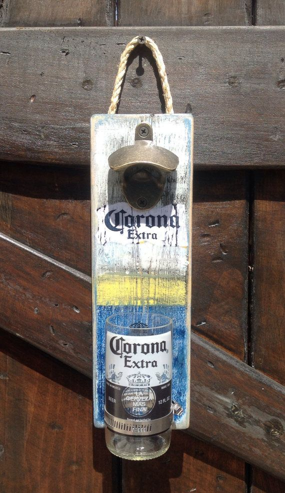 Corona Beer bottle wall opener by GlassNthings420 on Etsy                                                                                                                                                     More