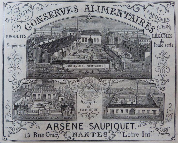Nantes. Publicité Conserves alimentaires Arsène Saupiquet, sardines, thons, légumes. 1882.