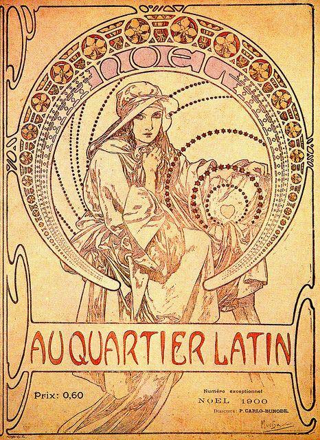 Mucha 1897 Latin Quarter - Noel 1900 by mpt.1607, via Flickr