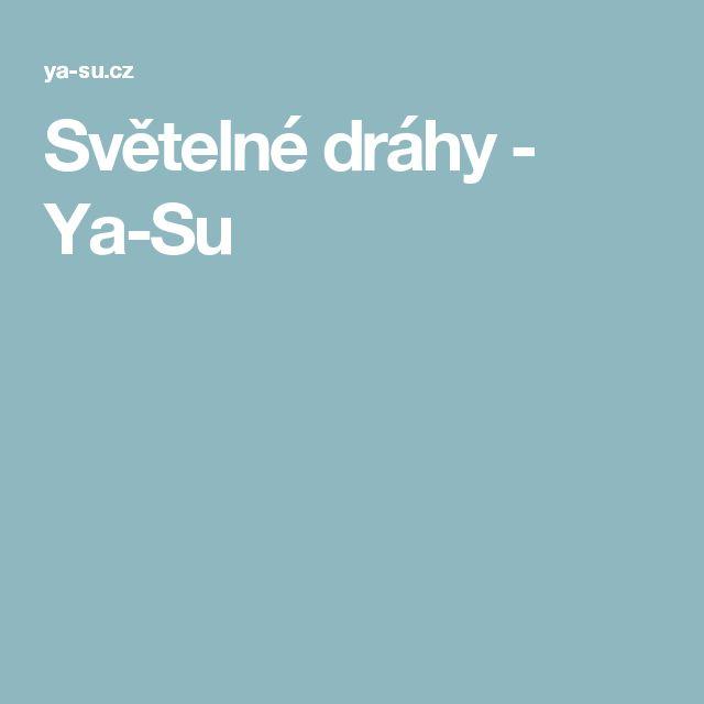 Světelné dráhy - Ya-Su