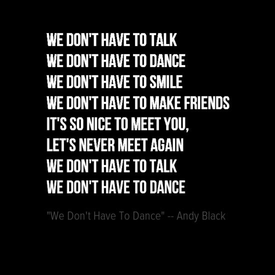 We Don't Have To Dance by Andy Black