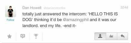 Dan Howell everybody.....this makes me love him even more. Which I thought was impossible.