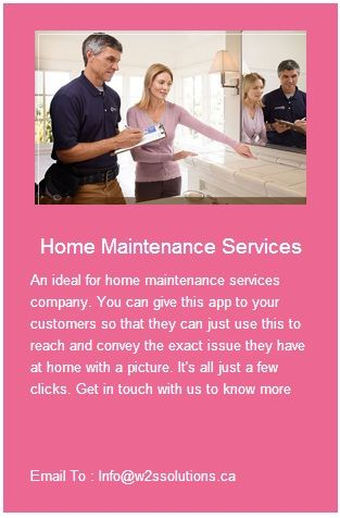 Home Maintenance Services.Get in touch with us to know more. Email To : Info@w2ssolutions.ca