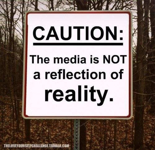 Often times, the media alters images and gives people false impressions of others. Remember that you are you and however you look, it is beautiful.