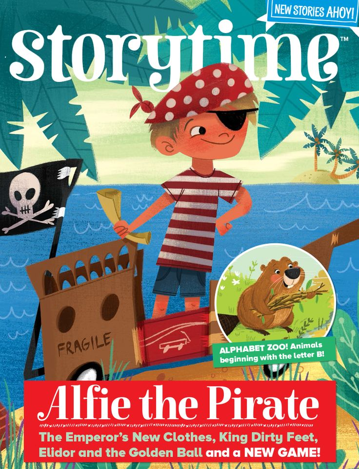 Storytime Issue 30 is out now with pirates, fairy football, Alphabet Zoo, The Emperor's New Clothes and more! ~ STORYTIMEMAGAZINE.COM