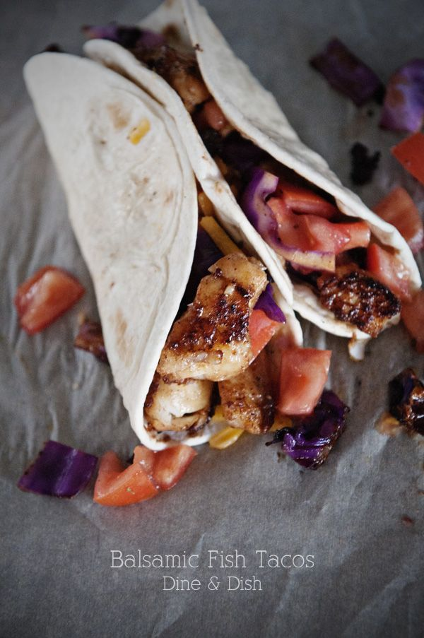 {Recipe: Balsamic Fish Tacos} - dineanddish.net