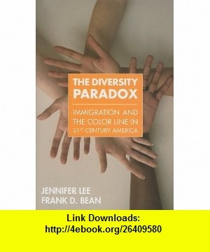 12 best e book pdf images on pinterest before i die behavior and the diversity paradox immigration and the color line in twenty first century america 9780871540416 fandeluxe Images