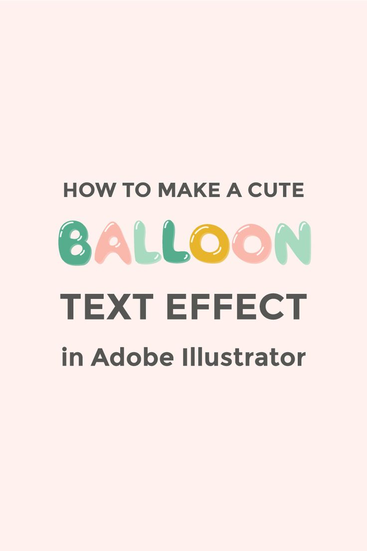 Learn how to make a cute bubble or balloon text effect in Illustrator. You can use balloon letters for party invitations or kids stationery.