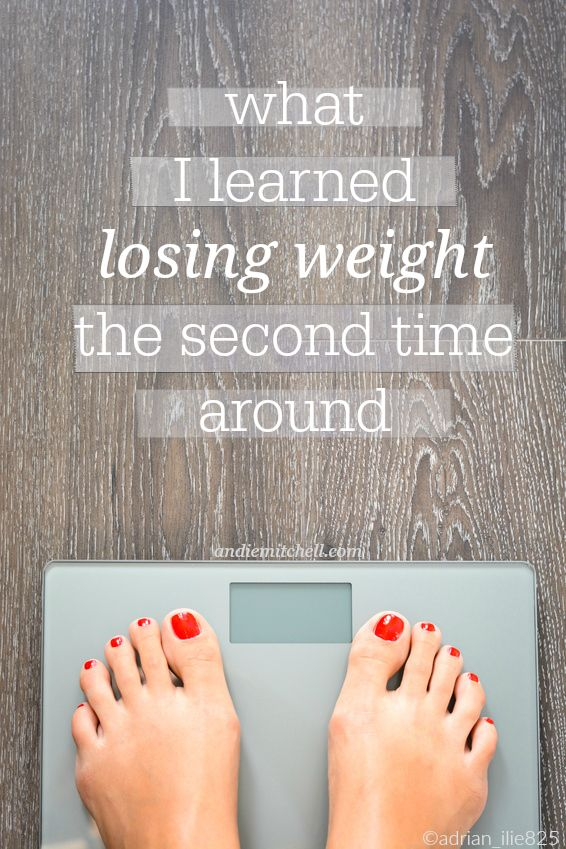 What I learned losing weight the second time