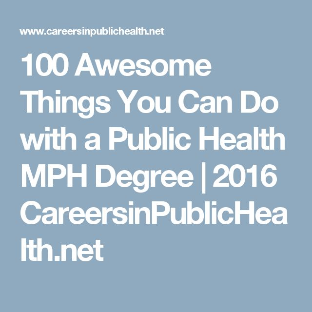 100 Awesome Things You Can Do with a Public Health MPH Degree | 2016 CareersinPublicHealth.net