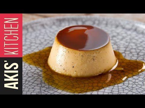 Crème Caramel  | Akis Petretzikis