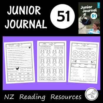 Activity sheets for your classroom reading programme using Junior Journal 51. A worksheet for every item in the journal (3 articles, 2 stories,1 poem) * True or false? * Complete the sentence. * Nouns and verbs. * Article hunt. * Cloze. * Compound words. *
