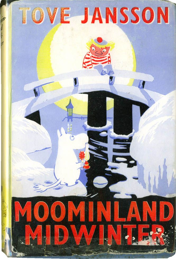 Moominland Midwinter by Tove Jansson - Moomins usually hibernate through winter, but young Moomintroll wakes up one January to silence and solitude, and explores the season's mysteries while his family slumbers.