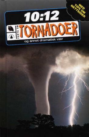"""""""Tornadoer - og annet dramatisk vær"""" av Michael Allaby"""