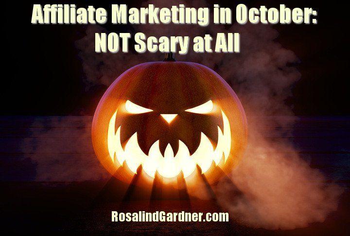Affiliate Marketing in October