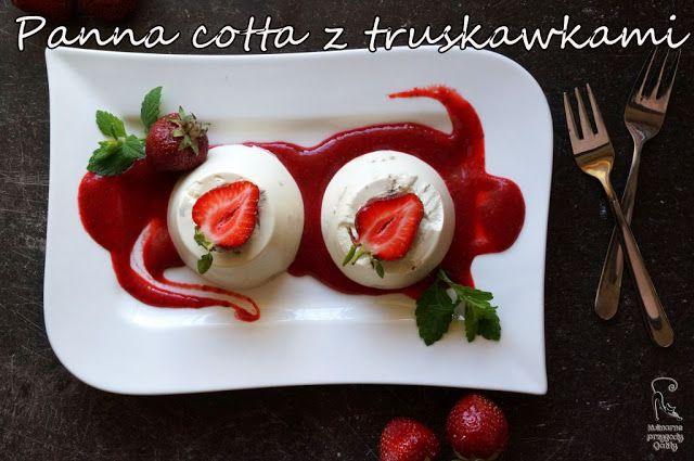 Kulinarne przygody Gatity: Panna cotta z melisą i truskawkami