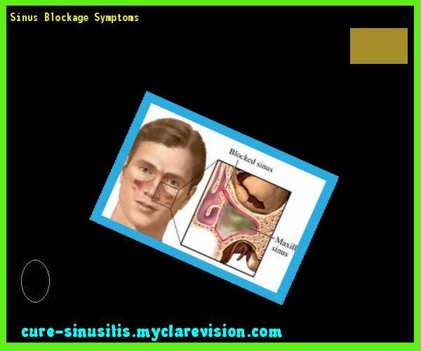 Sinus Blockage Symptoms 104432 - Cure Sinusitis