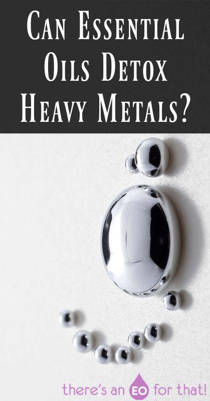 Can Essential Oils Detox Heavy Metals?