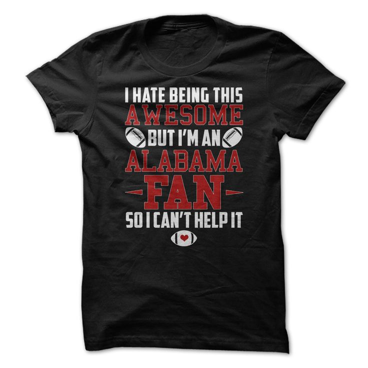 Awesome Alabama Fan T-Shirt Are you an Alabama football fan? Can't wait till the 2015/16 football season to start? Get this game day t-shirt and show your BAMA Pride!