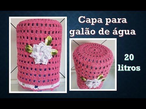 83c2e61a8c3188 CAPA PARA GALÃO DE ÁGUA EM CROCHÊ - YouTube | كروشيه | Capa de ...