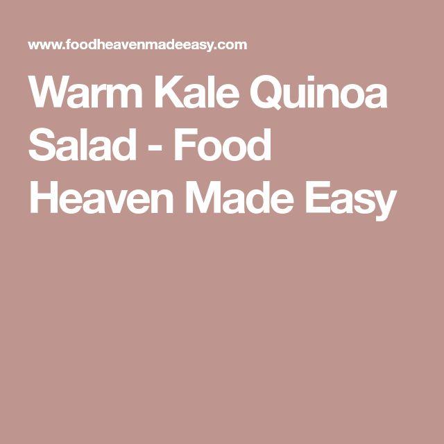 Warm Kale Quinoa Salad - Food Heaven Made Easy