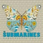 The Submarines - Honeysuckle Weeks