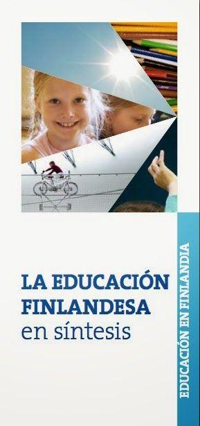 Un folleto de 26 páginas publicado en castellano por la administración educativa finlandesa se convierte en un envidiable manifiesto educati...
