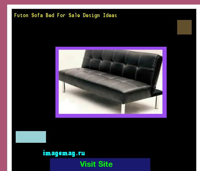 Futon Sofa Bed For Sale Design Ideas 162343 - The Best Image Search