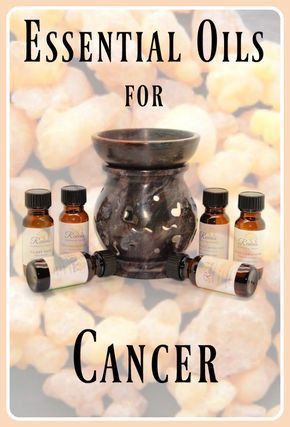 10 Recommended Essential Oils for Cancer patients