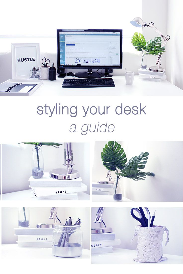 Easy Ideas For Styling And Decorating Your Desk In A