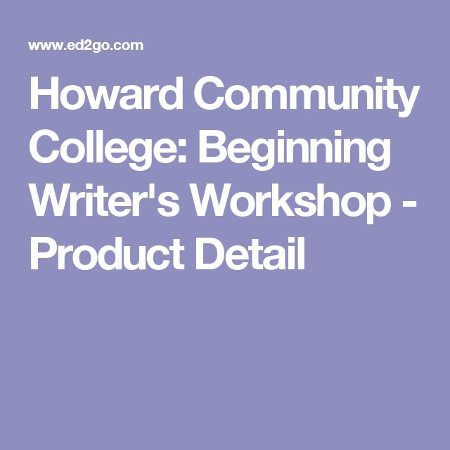 Howard Community College: Beginning Writer's Workshop - Product Detail