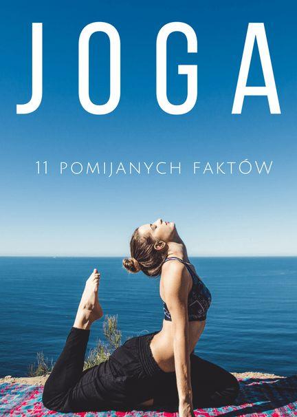 11 faktów o jodze | chillife.pl  #joga #jogagirl #yogagirl #yoga #wellbeing #slowlife